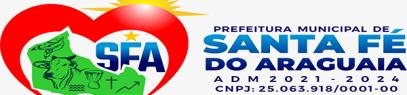 Diario Oficial Eletrônico Prefeitura Municipal de Santa Fé do Araguaia